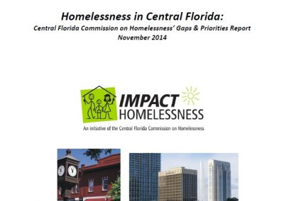 Homelessness in Central Florida: Central Florida Commission on Homelessness' Gaps & Priorities Report November (2014)